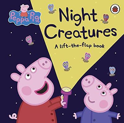 Peppa Pig: Night Creatures by , NEW Book, (Board book) FREE & Fast Delivery