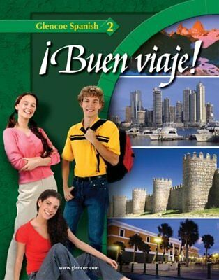 ¡Buen Viaje!, Level 2 by Glencoe McGraw-Hill Staff (2007, Hardcover, Student...