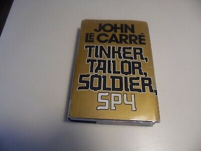 Tinker, Tailor, Soldier, Spy by John Le Carre'