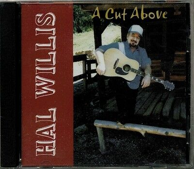 Hal Willis - A Cut Above RARE OOP ORIG 2006 Canadian Country Folk CD (Brand New)