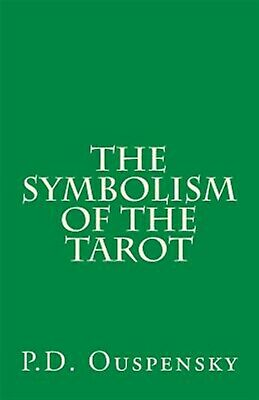 The Symbolism of the Tarot by Ouspensky, P. D. 9781494319618 -Paperback
