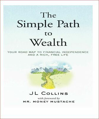 (EBOOK*ONLY) Simple Path to Wealth: Road Map to Financial Independence (PDF)