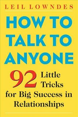 How to Talk to Anyone by Leil Lowndes 9780071418584 (Paperback, 2003)