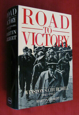 Road to Victory : Winston S. Churchill 1941-1945 by Martin Gilbert (1986 HC) NEW