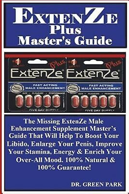 Extenze Plus Master's Guide Missing Extenze Male Enhancement by Park Dr Green