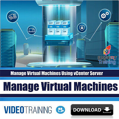 Manage Virtual Machines Using vCenter Server Video Training Course DOWNLOAD