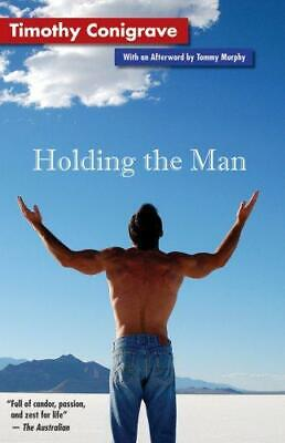 Holding the Man, Conigrave, Timothy, Good Condition Book, ISBN 0978825950