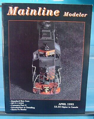 HO,S,N,O SCALE MAINLINE MODELER MAGAZINE MAY 1993 TABLE OF CONTENTS PICTURED