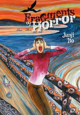 Fragments of Horror by Junji Ito, Hardcover Book, New, FREE & Fast Delivery!