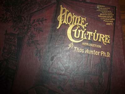 1884 Home Culture, History Science Chemistry Art Astronomy Poetry Biography