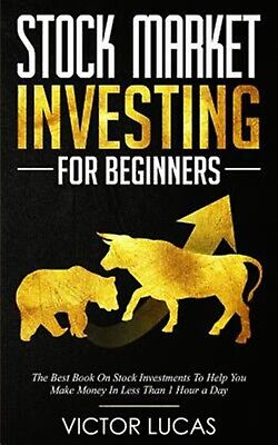 Stock Market Investing for Beginners Best Book on Stock Inve by Lucas Victor