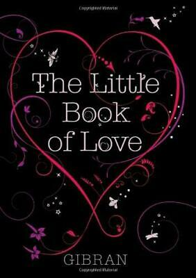The Little Book of Love, Kahlil Gibran, Good Condition Book, ISBN 9781851686278
