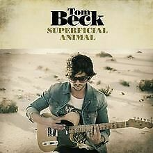 Superficial Animal von Beck,Tom | CD | Zustand sehr gut