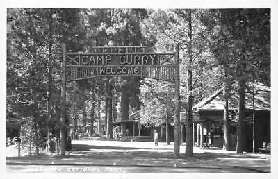 RPPC CAMP CURRY Yosemite National Park, CA Welcome Sign c1950s Vintage Postcard