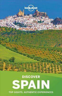Travel Guide: Lonely Planet Discover Spain by Lonely Lonely Planet (2018,...