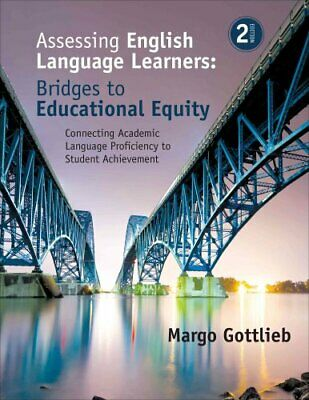 Assessing English Language Learners: Bridges to Educational Equ... 9781483381060