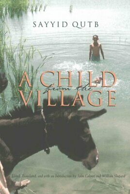 Middle East Literature in Translation: A Child from the Village by Sayyid...