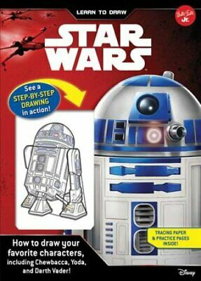 Learn to Draw Star Wars How to Draw Your Favorite Characters, I... 9781633222519