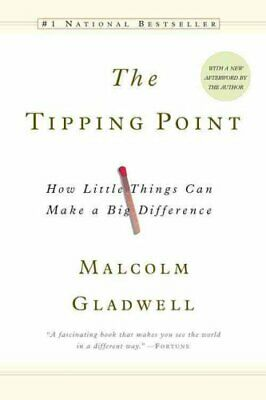 The Tipping Point How Little Things Can Make a Difference 9780316346627
