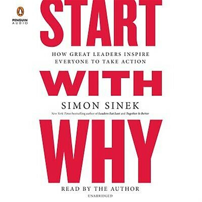 Start Why How Great Leaders Inspire Everyone Take Action by Sinek Simon CD-AUDIO