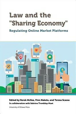 "Law ""sharing Economy]regulating Online Market Platforms]u by McKee Derek"
