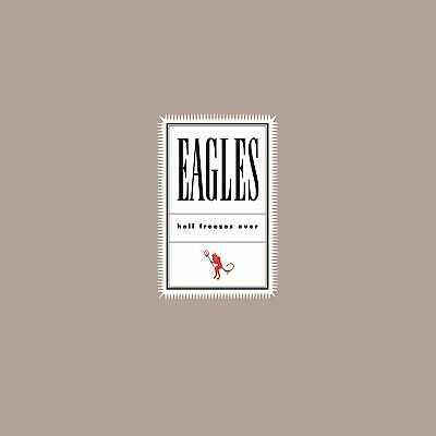 Eagles HELL FREEZES OVER 180g REMASTERED Geffen Records NEW SEALED VINYL 2 LP
