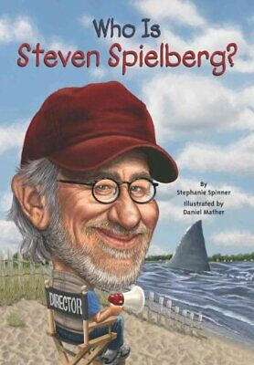 Who Is Steven Spielberg? by Stephanie Spinner 9780448479354 (Paperback, 2015)