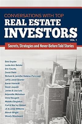 Conversations with Top Real Estate Investors Vol 1 by Woodward, Woody -Paperback