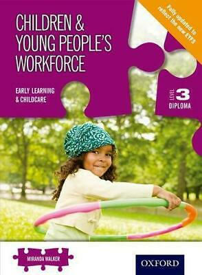 Level 3 Diploma for the Children and Young Peoples Workforce, Walker, Miranda, G