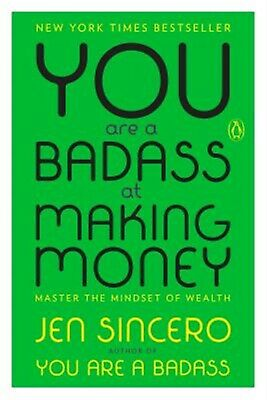 You Are a Badass at Making Money: Master the Mindset of Wealth by 9780735223134