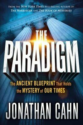 The Paradigm The Ancient Blueprint That Holds the Mystery of Ou... 9781629994765