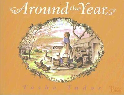 Around the Year by Tasha Tudor 9780689873508 (Paperback, 2005)