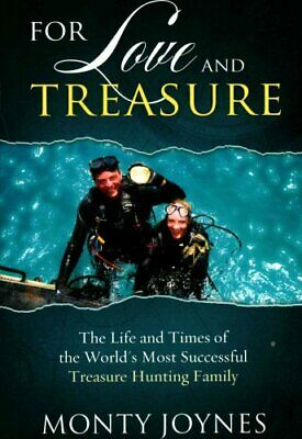 For Love and Treasure : The Life and TImes of the World's Most Successful...