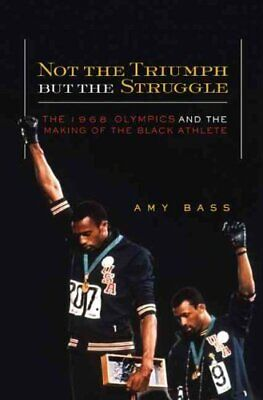 Critical American Studies: Not the Triumph but the Struggle : The 1968...