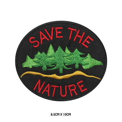 Save The Nature Embroidered Iron on Patch Sew On Badge