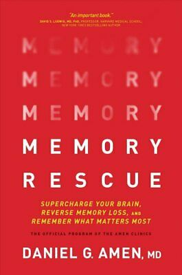 Memory Rescue Supercharge Your Brain, Reverse Memory Loss, and ... 9781496425607