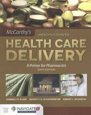 Introduction to Health Care Delivery : A Primer for Pharmacists by Moselio...