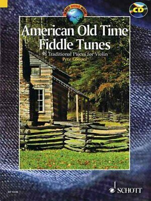 American Old Time Fiddle Tunes 98 Traditional Pieces for Violin 9781847611468