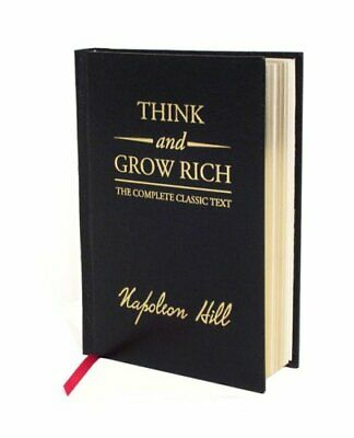 Think and Grow Rich Deluxe Edition The Complete Classic Text 9781585426591