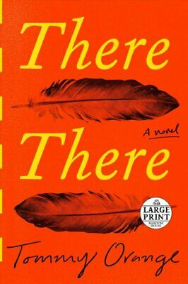 There There by Tommy Orange 9780525633013 (Paperback, 2018)