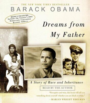 Dreams from My Father : A Story of Race and Inheritance by Barack Obama...