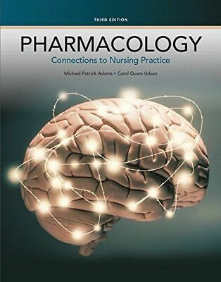 [PDF] Pharmacology Connections to Nursing Practice 3rd Edition by Michael P. Ada
