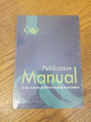 New Publication Manual of the APA American Psychological Association 6th Edition