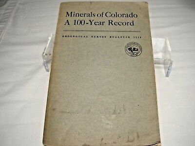 Minerals Of Colorado A 100- Year Record Geological Survey Bulletin & Map 1961