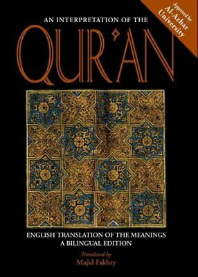 An Interpretation of the Qur'an : English Translation of the Meanings (2004,...