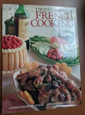 The Encyclopedia of French Cooking Cook Book by Elisabeth Scotto VTG