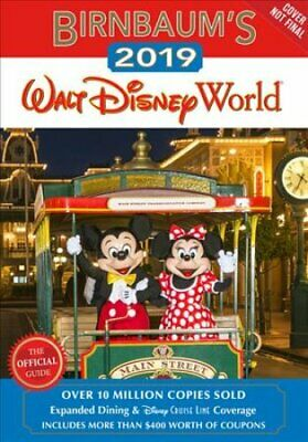 Birnbaum's 2019 Walt Disney World The Official Guide 9781368019330