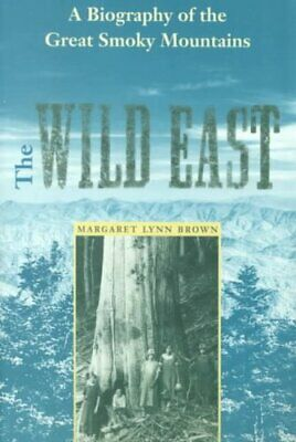 New Perspectives on the History of the South: The Wild East : A Biography of...