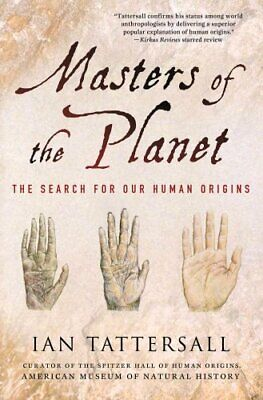MacSci: Masters of the Planet : The Search for Our Human Origins by Ian...