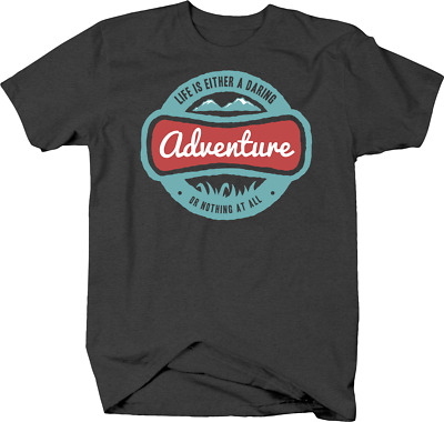 Life is Either a Daring Adventure or Nothing At All Explore Tshirt